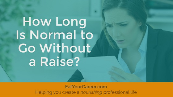 How Long is Normal to Go Without a Raise?