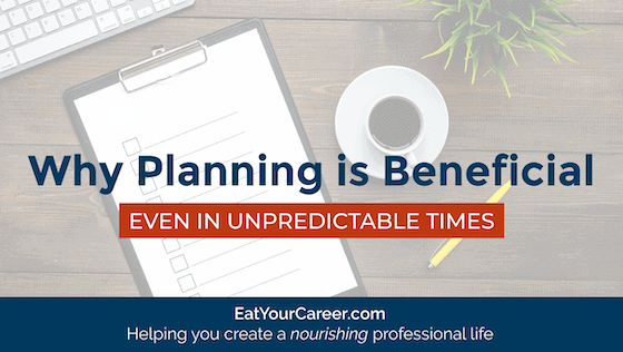 Why Planning is Beneficial